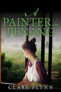 A Painter in Penang Clare Flynn