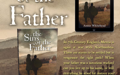 New Release! The Sins of the Father by Annie Whitehead #Mercia #HistFic
