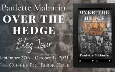 Over the Hedge by Paulette Mahurin #WW2 #CoffeePotBookClub